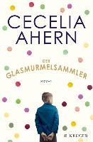 Cover-Bild zu Ahern, Cecelia: Der Glasmurmelsammler (eBook)