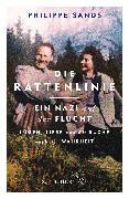 Cover-Bild zu Die Rattenlinie - ein Nazi auf der Flucht von Sands, Philippe