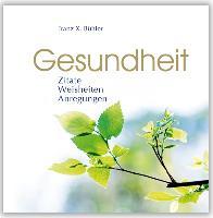 Cover-Bild zu Gesundheit von Bühler, Franz X.
