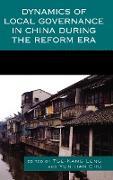 Cover-Bild zu Chu, Yun-Han (Hrsg.): Dynamics of Local Governance in China During the Reform Era