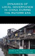 Cover-Bild zu Leng, Tse-Kang (Hrsg.): Dynamics of Local Governance in China During the Reform Era (eBook)