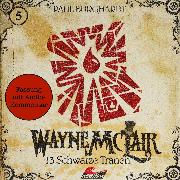Cover-Bild zu Burghardt, Paul: Wayne McLair - Fassung mit Audio-Kommentar, Folge 5: 13 schwarze Tränen (Audio Download)