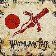 Cover-Bild zu Burghardt, Paul: Wayne McLair - Fassung mit Audio-Kommentar, Folge 6: Der falsche Franzose (Audio Download)