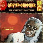 Cover-Bild zu Arentzen, G.: Geister-Schocker, Folge 74: Der Werwolf von Epprath (Audio Download)