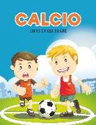 Cover-Bild zu Calcio libro da colorare von Kids, Coloring Pages for