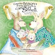 Cover-Bild zu Caccia Al Tesoro Alla Ricerca Dei Canguri Gemelli. Una Storia Di Genitori Gay von Martinez Jover, Carmen