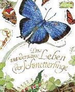 Cover-Bild zu Das wundersame Leben der Schmetterlinge von Aston, Dianna Hutts