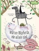 Cover-Bild zu Warum Nilpferde nie allein sind: Außergewöhnliche Freundschaften in der Natur von Hanácková, Pavla