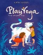 Cover-Bild zu Play Yoga von Pajalunga, Lorena