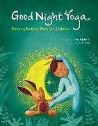 Cover-Bild zu Good Night Yoga: Relaxing Bedtime Poses for Children von Pajalunga, Lorena Valentina