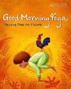 Cover-Bild zu Good Morning Yoga: Relaxing Poses for Children von Pajalunga, Lorena Valentina