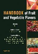 Cover-Bild zu Handbook of Fruit and Vegetable Flavors (eBook) von Hui, Y. H. (Hrsg.)