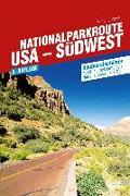 Cover-Bild zu Nationalparkroute USA - Südwest von Landwehr, Marion