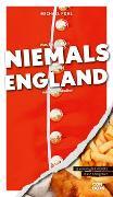 Cover-Bild zu Was Sie dachten, NIEMALS über ENGLAND wissen zu wollen von Pohl, Michael