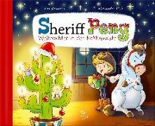 Cover-Bild zu Sheriff Peng - Weihnachten in der Kaktuswüste von Renners, Kai
