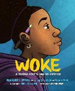 Cover-Bild zu Woke: A Young Poet's Call to Justice von Browne, Mahogany L.