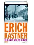 Cover-Bild zu Der Gang vor die Hunde von Kästner, Erich