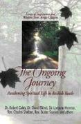 Cover-Bild zu The Ongoing Journey: Awakening Spiritual Life in At-Risk Youth von Coles, Robert