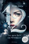 Cover-Bild zu 12 - Das erste Buch der Mitternacht, Band 1 von Rose Snow