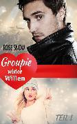 Cover-Bild zu Groupie wider Willen (eBook) von Snow, Rose