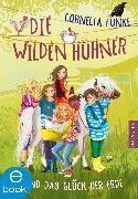 Cover-Bild zu Die Wilden Hühner und das Glück der Erde (eBook) von Funke, Cornelia