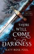 Cover-Bild zu There Will Come a Darkness (eBook) von Pool, Katy Rose
