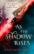Cover-Bild zu As the Shadow Rises (eBook) von Pool, Katy Rose