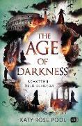 Cover-Bild zu The Age of Darkness - Schatten über Behesda (eBook) von Pool, Katy Rose