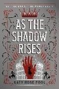 Cover-Bild zu As the Shadow Rises von Pool, Katy Rose