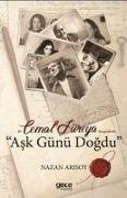 Cover-Bild zu Cemal Süreya Ask Günü Dogdu von Arisoy, Nazan