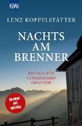 Cover-Bild zu Nachts am Brenner von Koppelstätter, Lenz