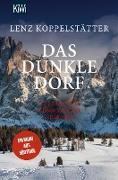 Cover-Bild zu Das dunkle Dorf (eBook) von Koppelstätter, Lenz