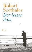 Cover-Bild zu Der letzte Satz von Seethaler, Robert