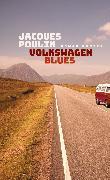 Cover-Bild zu Volkswagen Blues von Poulin, Jacques