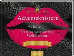 Cover-Bild zu Adventsknistern. 24 lustvolle Geschichten aus der Weltliteratur