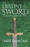 Cover-Bild zu The Destiny of the Sword (eBook) von Duncan, Dave