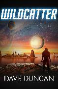 Cover-Bild zu Wildcatter (eBook) von Duncan, Dave