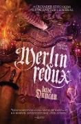 Cover-Bild zu Merlin Redux (eBook) von Duncan, Dave
