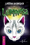 Cover-Bild zu Luminesa, tome 2 (eBook) von Hannigan, Sabrina