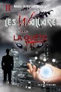 Cover-Bild zu Les Wallace, tome 2 : La quete (eBook) von Belley, Marc-Antoine