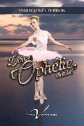 Cover-Bild zu Danse, Ophelie, danse (eBook) von Perron, Marie-Josee