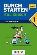 Cover-Bild zu Durchstarten Italienisch 1. Coachingbuch von Ritt-Massera, Laura