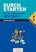 Cover-Bild zu Durchstarten in die Oberstufe Deutsch. Übungsbuch von Ostner, Liselotte