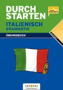 Cover-Bild zu Durchstarten Italienisch Grammatik. Übungsbuch von Isnenghi, Laura
