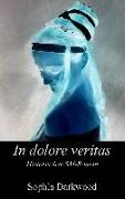 Cover-Bild zu In dolore veritas (eBook) von Darkwood, Sophia