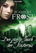 Cover-Bild zu Der sanfte Hauch der Finsternis (eBook) von Frost, Jeaniene