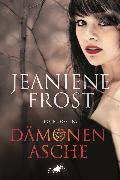 Cover-Bild zu Dämonenasche (eBook) von Frost, Jeaniene