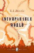 Cover-Bild zu Martin, S. I.: Incomparable World