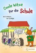 Cover-Bild zu Coole Witze für die Schule von Schornsteiner, Waldemar (Hrsg.)