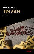Cover-Bild zu Tin Men (eBook) von Knowles, Mike
